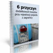 6 przyczyn dodatkowych kosztów przy rejestracji pojazdów z zagranicy